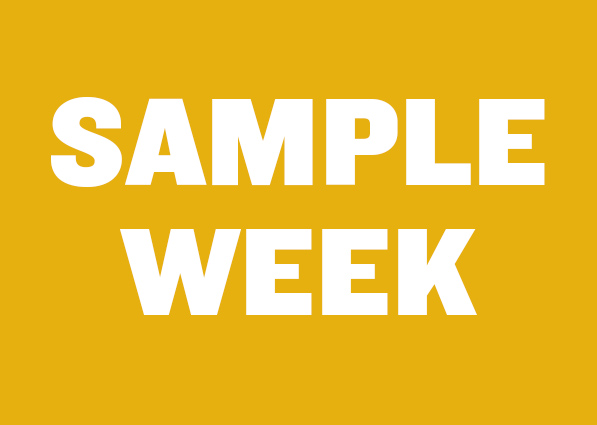 Check out our sample week
